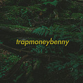 TrapMoneyBenny von TrapMoneyBenny