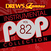 Drew's Famous Instrumental Pop Collection (Vol. 82) de The Hit Crew(1)
