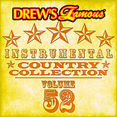 Drew's Famous Instrumental Country Collection (Vol. 52) von The Hit Crew(1)