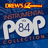 Drew's Famous Instrumental Pop Collection (Vol. 84) de The Hit Crew(1)