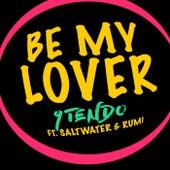 Be My Lover von 9Tendo