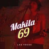 Las Voces de Makila 69
