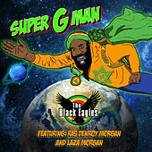Super G Man by Black Eagles