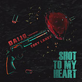Shot To My Heart di Daijo