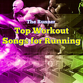 Top Workout Songs for Running – Electronic House Fitness Music, Run for Fun, Cardio Training, Aerobics & Jogging by Runner