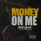 Money on Me by Gank Gaank