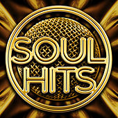 Soul Hits by Various Artists