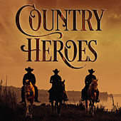 Country Heroes von Various Artists