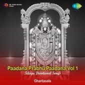 Paadana Prabhu Paadana, Vol. 1 de Ghantasala