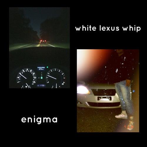 White Lexus Whip by Enigma