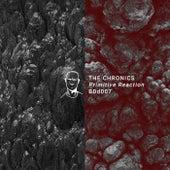 Primitive Reaction EP by The Chronics