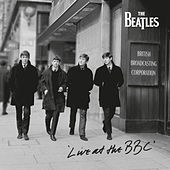 Live At The BBC (Remastered) di The Beatles