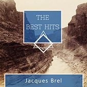The Best Hits von Jacques Brel