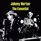 The Essential de Johnny Horton