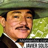Momentos Con Javier Solis de Javier Solis