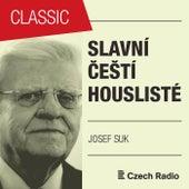 Slavní čeští houslisté: Josef Suk von Josef Suk