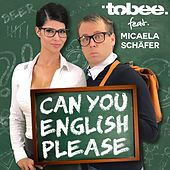 Can You English Please? von Tobee
