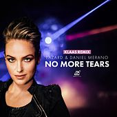 No More Tears (Klaas Remix) von Lazard