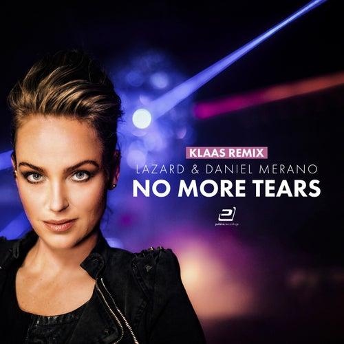 No More Tears (Klaas Remix) von Lazard