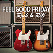 Feel Good Friday Rock & Roll von Various Artists
