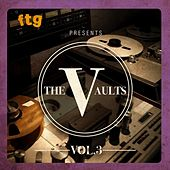 FTG Presents The Vaults Vol. 3 by Various Artists