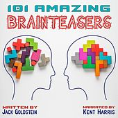 101 Amazing Brainteasers (Unabbreviated) by Jack Goldstein