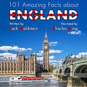 101 Amazing Facts about England (Unabbreviated) by Jack Goldstein