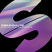 On My Way (feat. Jordan Kaahn) by Robbie Rivera
