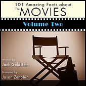 101 Amazing Facts about the Movies, Vol. 2 (Unabbreviated) by Jack Goldstein