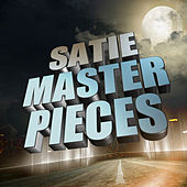 Satie Masterpieces by Various Artists