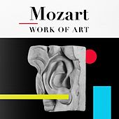 Mozart Work of Art by Various Artists