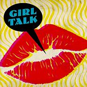 Girl Talk de Various Artists