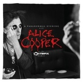 A Paranormal Evening at the Olympia Paris de Alice Cooper