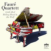 Rachmaninov: Little Red Riding Hood and the Wolf by Fauré Quartett