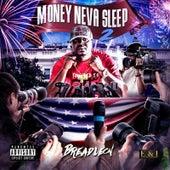 Money Neva Sleep 2 by Breadleon