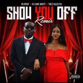 Show You off Remix von Sq Bush