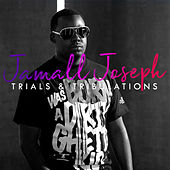 Trials and Tribulations by Jamall Joseph