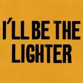 I'll Be the Lighter by Michael Bernard Fitzgerald