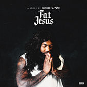 Fat Jesus by Gorilla Zoe