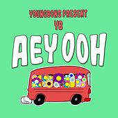 Aey Ooh by Young Bong