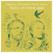 Been on Your Side by Courtney Hartman