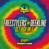 Get High on U von Freestylers