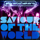 Saviour Of The World de Planetshakers