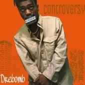 Controversy by Drebomb