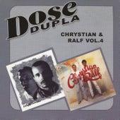 Dose dupla - Vol. 4 de Chrystian