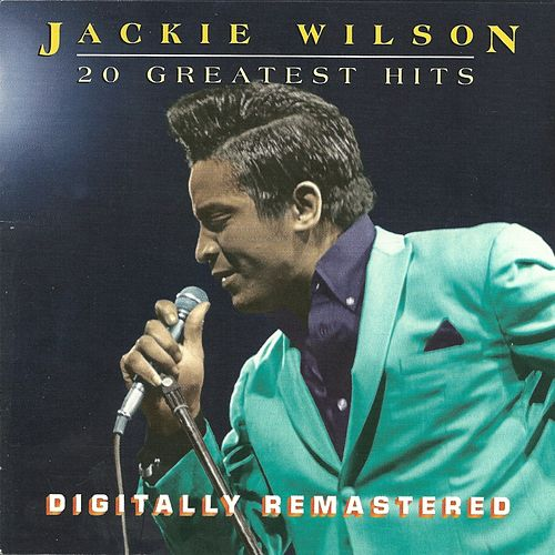 20 Greatest Hits by Jackie Wilson