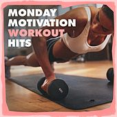 Monday Motivation Workout Hits fra Various Artists