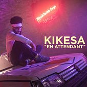 En Attendant de Kikesa