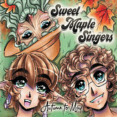 Autumn to May de Sweet Maple Singers