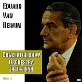 Eduard Van Beinum : Concertgebouw Orchestra (1940-1958) - Disc 4 by Eduard Van Beinum